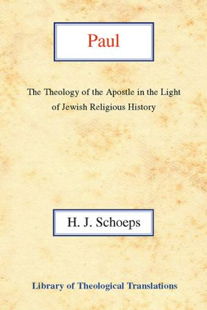 Paul: The Theology of the Apostle in...