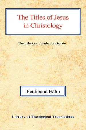 The Titles of Jesus in Christology:...