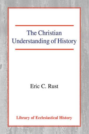 The Christian Understanding of History