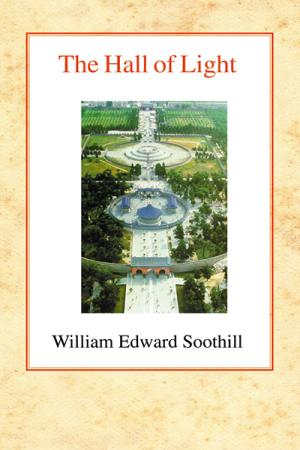 The Hall of Light: A Study of Early...