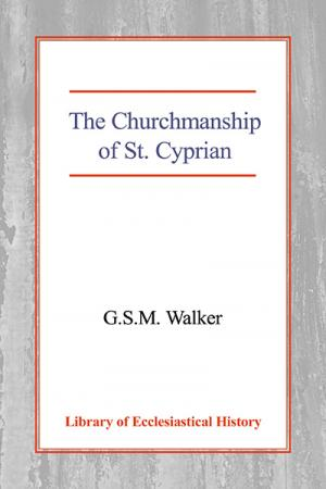 The Churchmanship of St Cyprian
