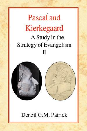 Pascal and Kierkegaard: A Study in the ...