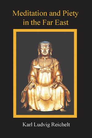 Meditation and Piety in the Far East