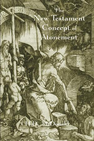 The New Testament Concept of Atonement:...