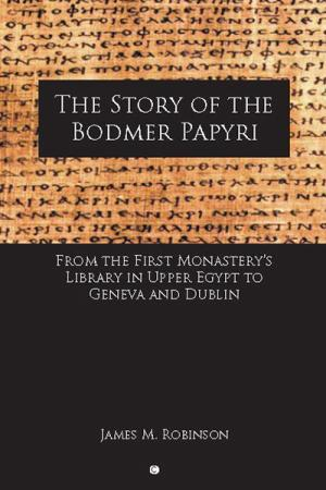 The Story of the Bodmer Papyri: From...