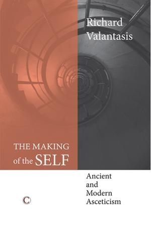 The Making of the Self: Ancient and ...
