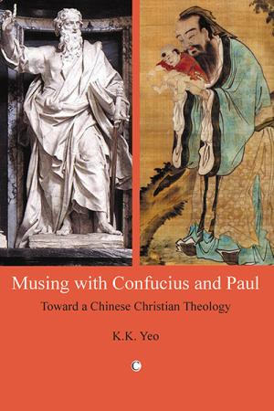 Musing with Confucius and Paul: Toward ...