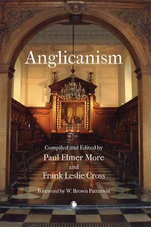 Anglicanism: The Thought and Practice ...