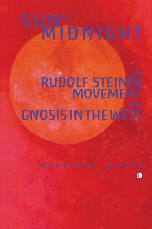 Sun at Midnight: The Rudolf Steiner...