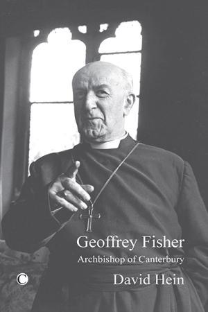Geoffrey Fisher: Archbishop of Canterbury