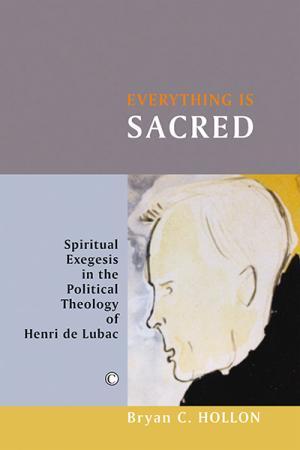 Everything Is Sacred: Spiritual Exegesis...