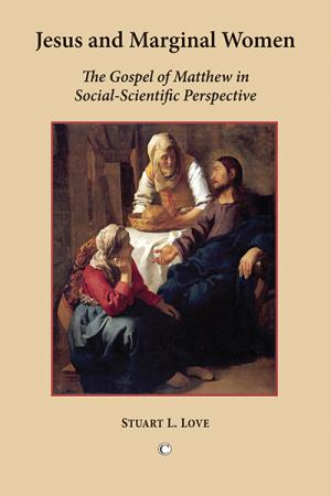 Jesus and Marginal Women: The Gospel...