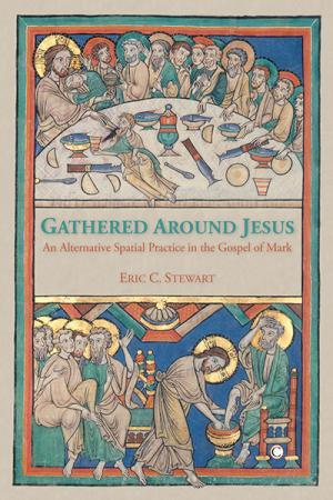 Gathered Around Jesus: An Alternative...
