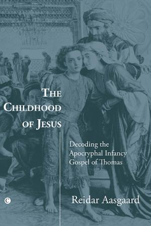 The Childhood of Jesus: Decoding the ...