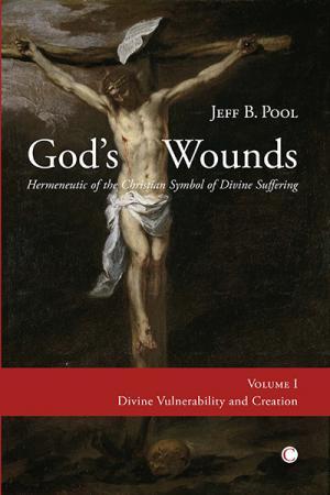 God's Wounds: Hermeneutic of the Christian...