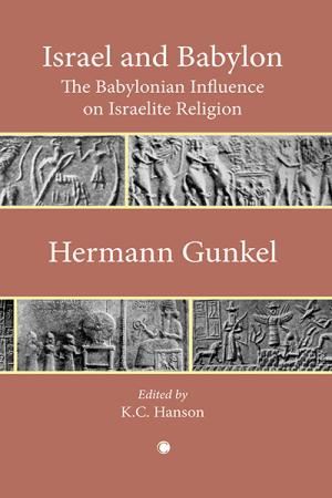 Israel and Babylon: The Babylonian Influence...