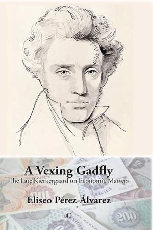 A Vexing Gadfly: The Late Kierkegaard...