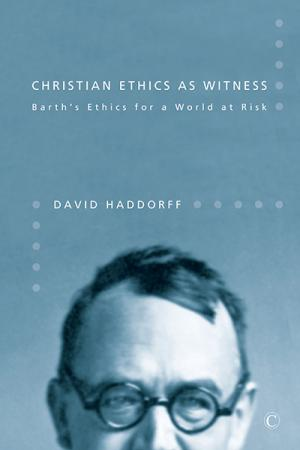 Christian Ethics as Witness: Barth's...