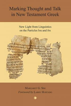 Marking Thought and Talk in New Testament...