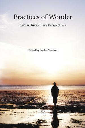 Practices of Wonder: Cross-Disciplinary...
