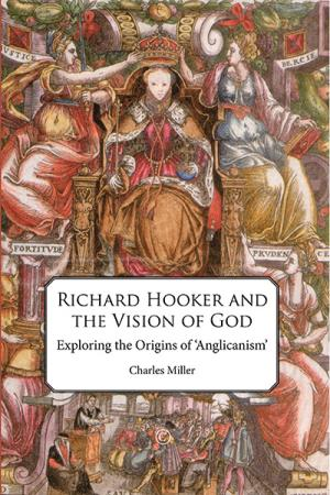 Richard Hooker and the Vision of God: ...