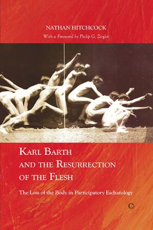 Karl Barth and the Resurrection of the...