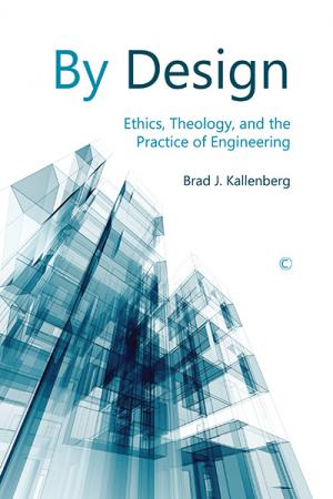 By Design: Ethics, Theology, and the ...