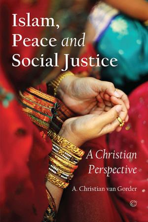 Islam, Peace and Social Justice: A Christian ...