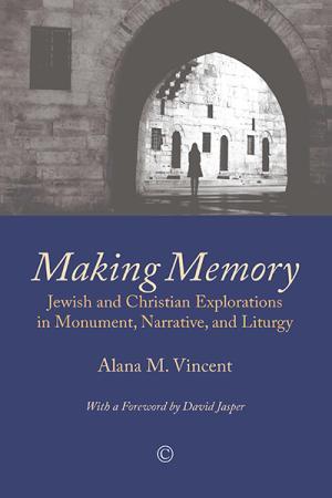 Making Memory: Jewish and Christian...
