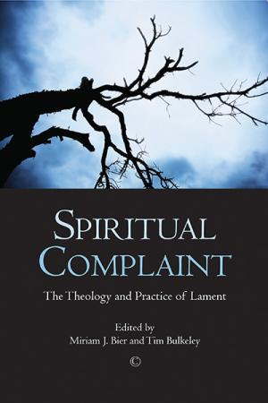 Spiritual Complaint: The Theology and...