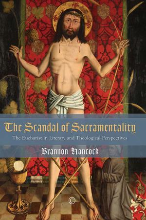 The Scandal of Sacramentality: The Eucharist...