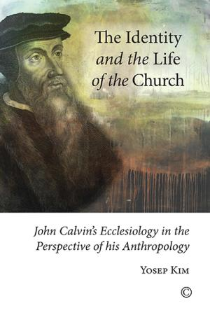 The Identity and the Life of the Church:...
