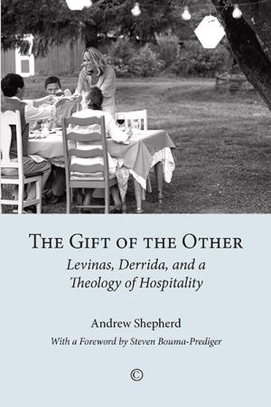 The Gift of the Other: Levinas, Derrida, ...