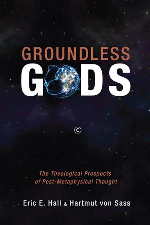 Groundless Gods: The Theological Prospects ...