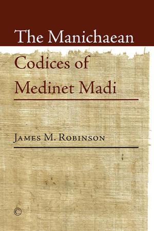 The Manichaean Codices of Medinet Madi