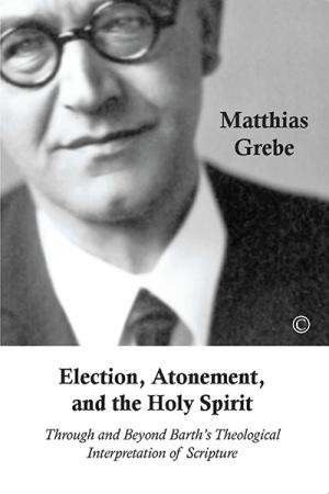 Election, Atonement and the Holy Spirit:...