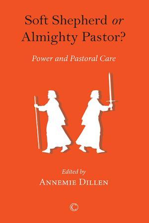 Soft Shepherd or Almighty Pastor?: Power...