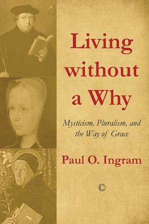 Living without a Why: Mysticism, Pluralism, ...