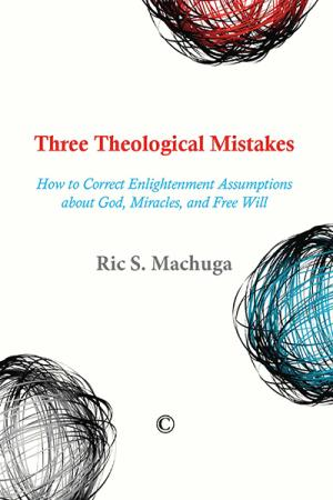 Three Theological Mistakes: How to Correct ...