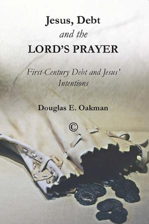 Jesus, Debt and the Lord's Prayer: First-Century...