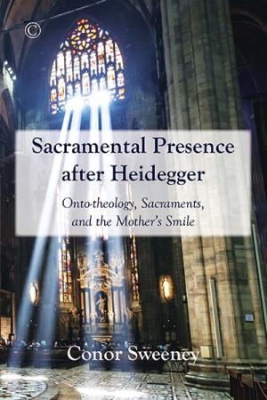 Sacramental Presence after Heidegger:...
