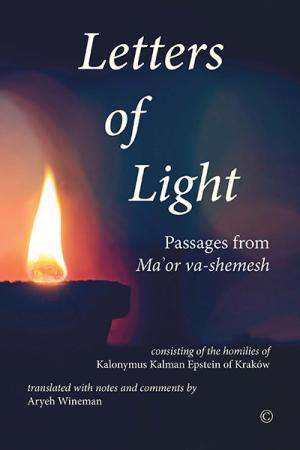 Letters of Light: Passages from <em>Ma'or</em> ...