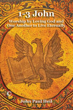 1-3 John: Worship by Loving God and ...