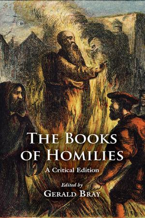 Books of Homilies, The: A Critical Edition