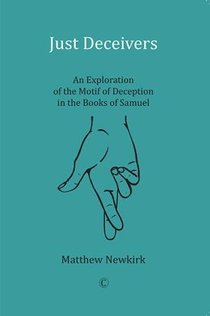 Just Deceivers: An Exploration of the...