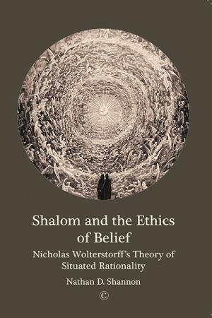 Shalom and the Ethics of Belief: Nicholas ...