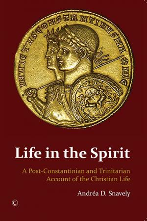 Life in the Spirit: A Post-Constantinian...