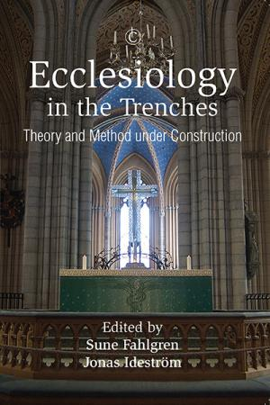 Ecclesiology in the Trenches: Theory ...