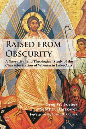Raised from Obscurity: A Narratival...