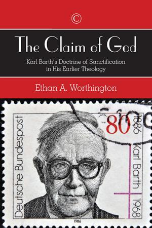 The Claim of God: Karl Barth's Doctrine...